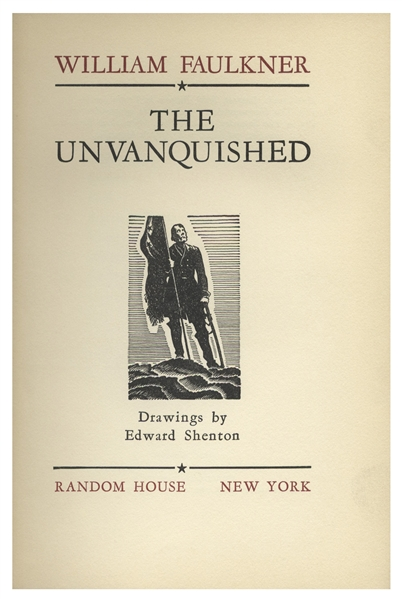 First Edition, First Printing of William Faulkner's ''The Unvanquished''