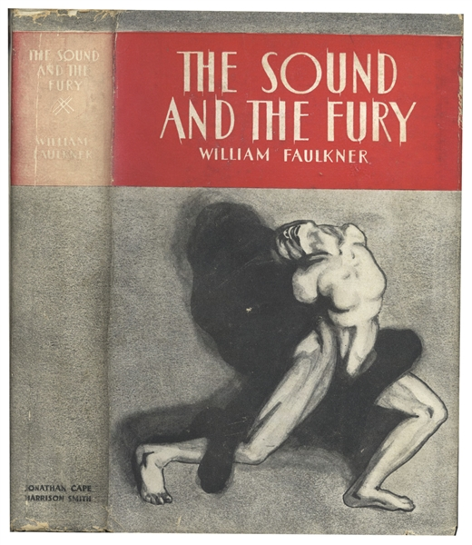 Very Rare First Edition of William Faulkner's ''The Sound and the Fury'' -- In First Edition Dust Jacket -- From the Library of Faulkner Collector Clifton Barrett