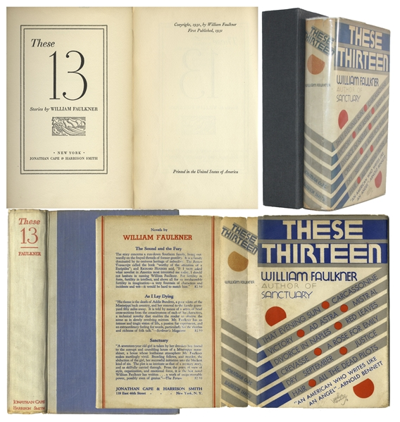 William Faulkner First Edition, First Printing of ''These Thirteen'' -- In First Printing Dust Jacket