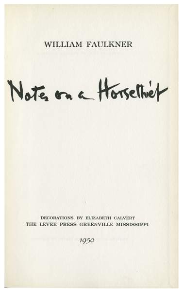 William Faulkner Signed First Edition of ''Notes on a Horse Thief''