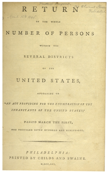 Thomas Paine Common Sense Thomas Jefferson Scarce Signed 1st Edition of the First U.S. Census -- One of Only a Handful Signed & Ratified by Jefferson