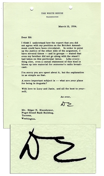 Dwight Eisenhower Letter Signed as President -- Regarding Proposed Amendments to the Constitution: ''...even my brother did not go along with the stand I had taken on this particular issue...''
