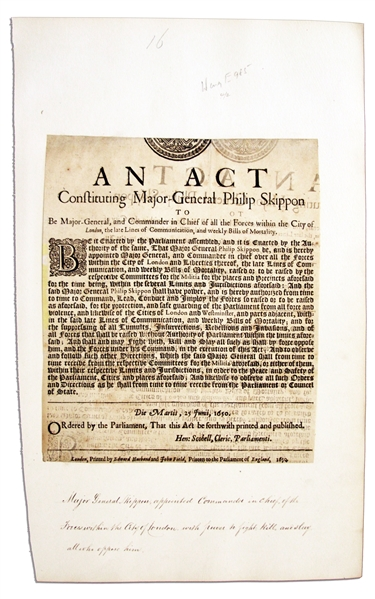 English Civil War 1650 Broadside Appointing a Commander in Chief of The Guard to Protect Parliament -- ''...for the suppressing of all Tumults, Insurrections, Rebellions, and Invasions...''