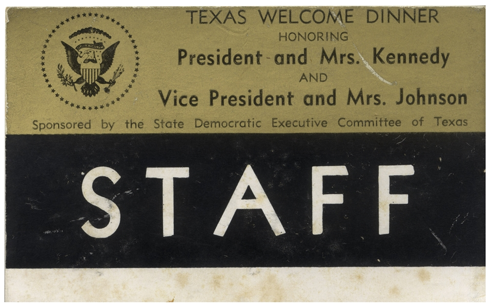 Staff Badge for the ''Texas Welcome Dinner'' the Night JFK Was Assassinated