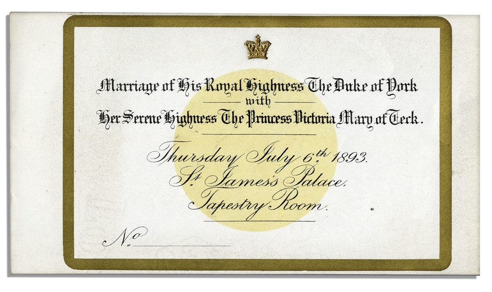 Ticket to The Wedding of George Duke of York to Princess Victoria Mary of Teck