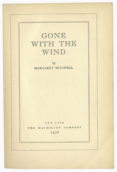 Margaret Mitchell Autograph ''Gone With the Wind'' Cast Signed Novel -- Signed by 12, Including Clark Gable, Vivien Leigh, Olivia de Havilland, Leslie Howard & Hattie McDaniel -- With PSA/DNA COA