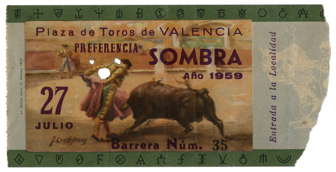 Ernest Hemingway's Own Bullfighting Ticket From 27 July 1959 -- From the ''Plaza de Toros de Valencia'' -- Hemingway Wrote About the Bullfights of 1959 in His Final Book