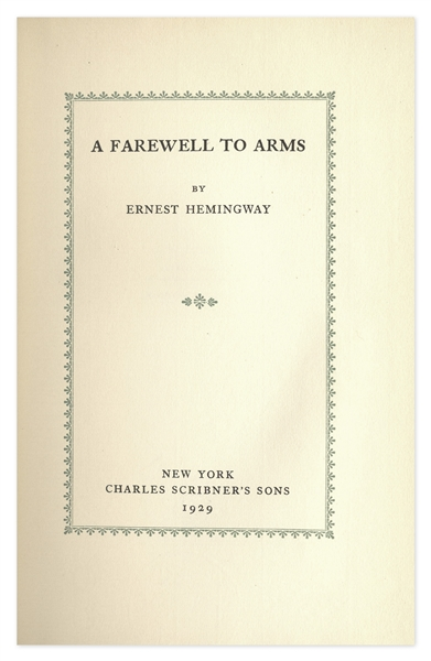 Ernest Hemingway Signed First Limited Edition of ''A Farewell to Arms'' -- Scarce in Original Slipcase