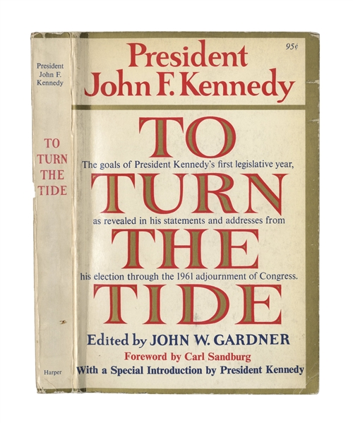John F. Kennedy Signed Book as President -- JFK Inscribes To Turn the Tide to Photographer Alfred Eisenstaedt …who helped turn an earlier tide… -- With Slide Photo of JFK Signing