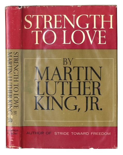 Martin Luther King, Jr. Signed ''Strength To Love'' Autobiography -- First Edition in Dust Jacket