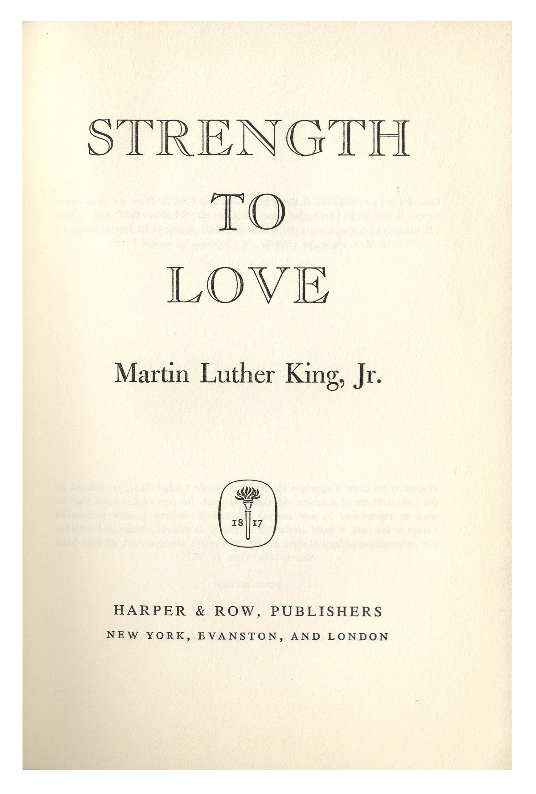 an analysis of the strength to love by martin luther king jr History will remember martin luther king jr as one of the most transformational figures of all time in strength to love, he expressed his principals of.