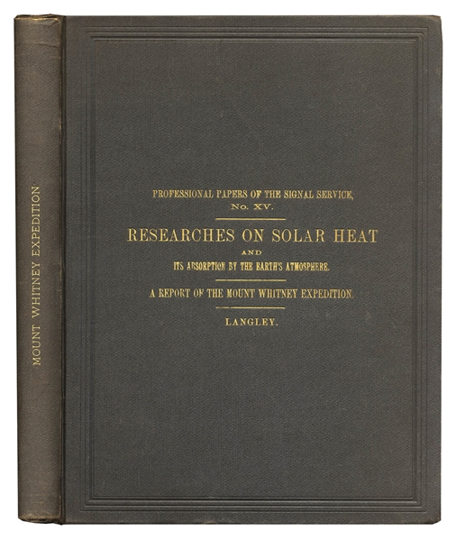 First 1884 Edition of the Mt. Whitney Expedition Report -- Gifted by J.D. Whitney, for Whom Mt. Whitney Is Named
