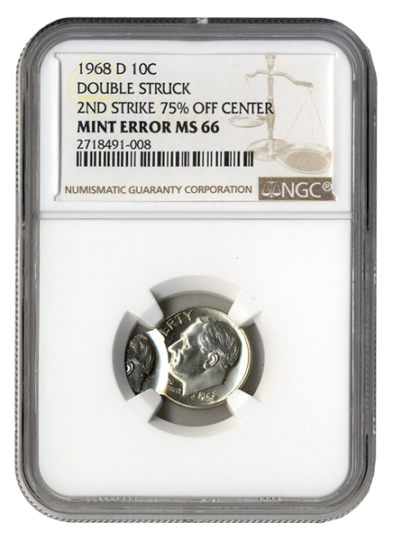 1968-D Double Struck Roosevelt Dime Error Coin -- Slabbed by NGC