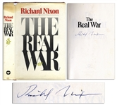Richard Nixon Signed First Printing of The Real War -- Uninscribed