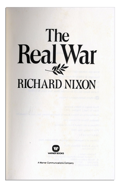 Richard Nixon Signed First Printing of ''The Real War'' -- Uninscribed