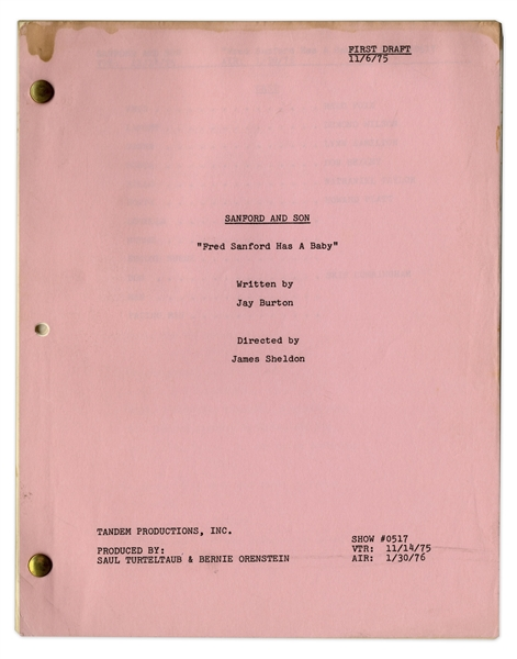 ''Sanford & Son'' Script, With Redd Foxx's Notes -- First Draft of ''Fred Sanford Has a Baby'' Dated 6 November 1975 -- 36pp. -- Very Good Condition -- From the Redd Foxx Estate