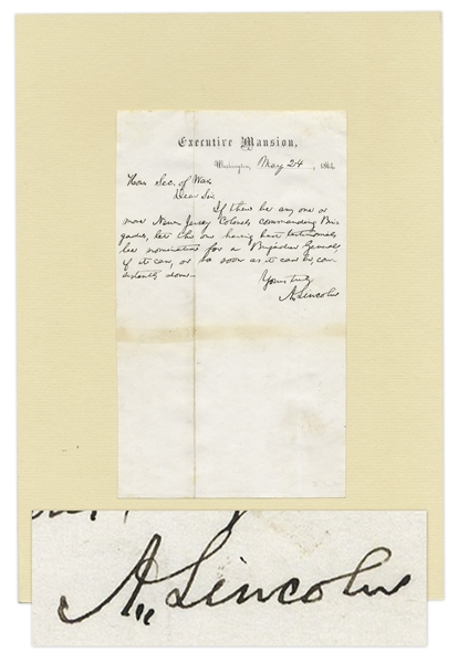 Abraham Lincoln Autograph Letter Signed as President in 1864 Prior to His Relection -- ''...let the one [New Jersey Colonel] having best testimonials be nominated for a Brigadier General...''