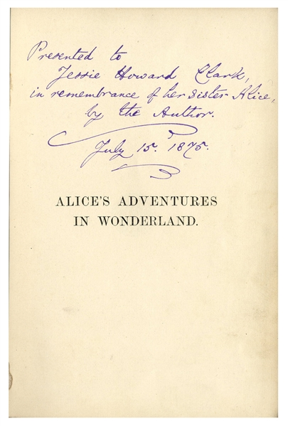 Lewis Carroll Autograph Poem Signed in ''Alice's Adventures in Wonderland'' -- Carroll Cleverly Composes an Acrostic Poem Where the First Letter of Each Line Reveals a Message