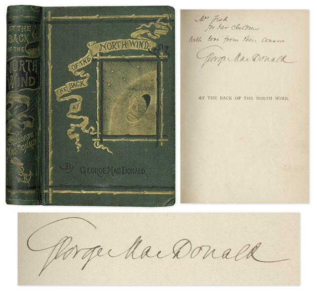 George MacDonald Signed First U.S. Edition of His Masterpiece, ''At the Back of the North Wind'' -- Inscribed to His Aunt, ''for her children''