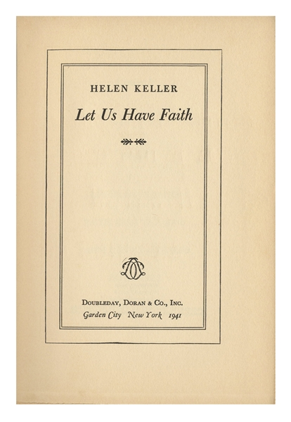 Helen Keller Signed Copy of Her Book, ''Let Us Have Faith''