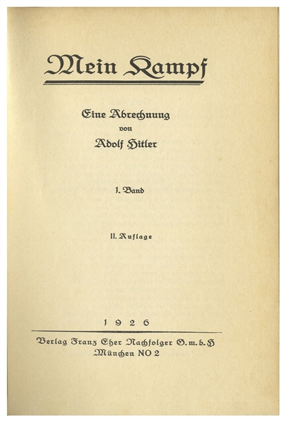 Adolf Hitler Signed First Edition of ''Mein Kampf'' -- One of 500 ''Edition De Luxe'' Signed Copies, Inscribed at the Infamous Wolf's Lair, ''Adolf Hilter / Wolfsschanze 29 Nov. 1941''