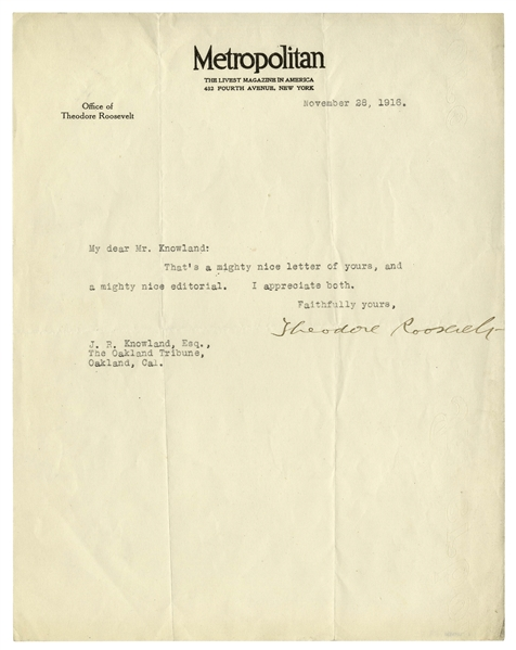 Theodore Roosevelt Letter Signed as Editor of Metropolitan Magazine -- ''That's a mighty nice letter of yours and a mighty nice editorial...''