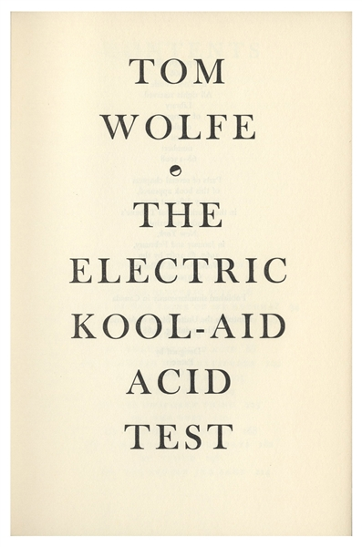 First Printing of ''The Electric Kool-Aid Acid Test'' by Tom Wolfe, in Original Unclipped Dust Jacket