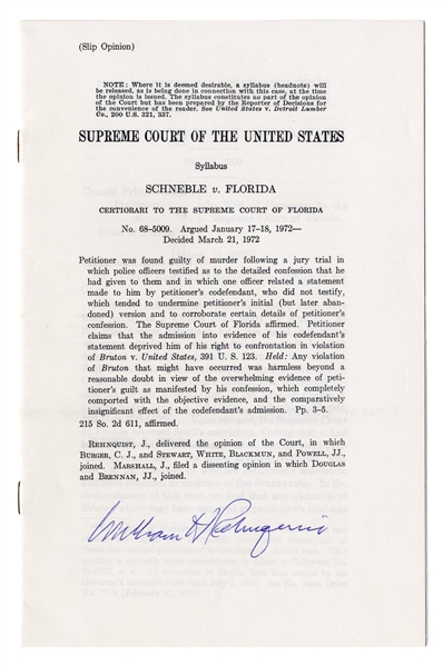 William Rehnquist Signed Supreme Court Decision of Schneble vs. Florida -- Justice Rehnquist's First Opinion in 1972