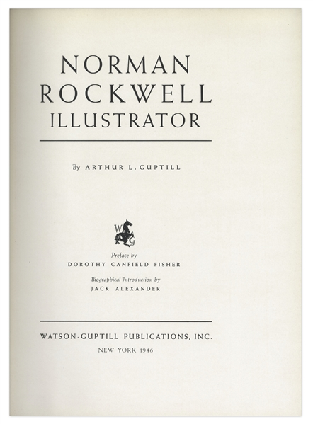 Norman Rockwell Biography Signed -- Fully Illustrated 1946 Edition of ''Norman Rockwell Illustrator'' Signed Clearly by Rockwell