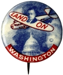 Alf Land On Washington Button for FDRs 1936 Republican Challenger -- Alf Landon -- Near Fine