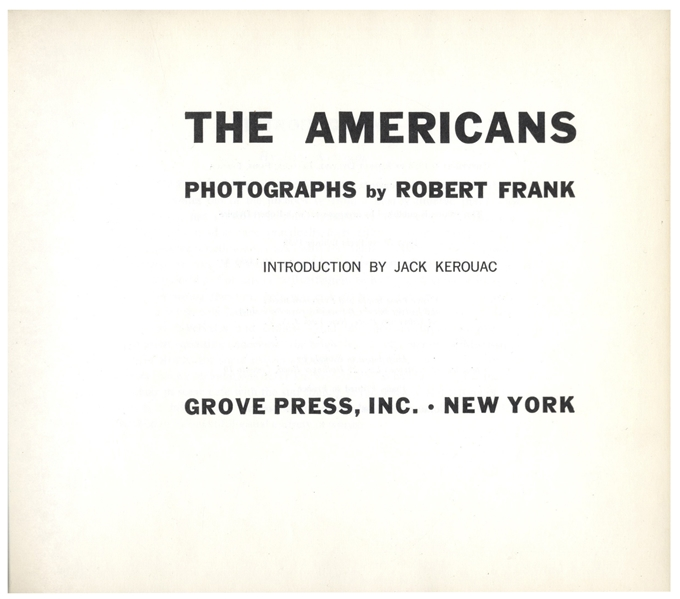 ''The Americans'' First U.S. Edition Photography Book, With an Introduction by Jack Kerouac -- Exceptional Condition