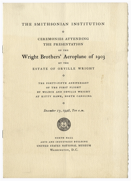 Smithsonian Program From 1948 for ''The Presentation of the Wright Brothers' Aeroplane of 1903'' -- Very Rare, With Infamous Smithsonian ''Label'' Printed Within