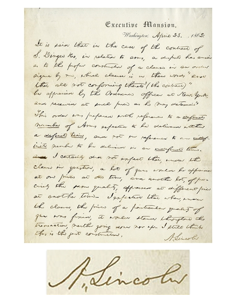 Superb Abraham Lincoln Autograph Letter Signed as President, Regarding Possible War Profiteering During the Civil War -- ''...I expected that when...the price of a...gun was fixed, it would stand...''