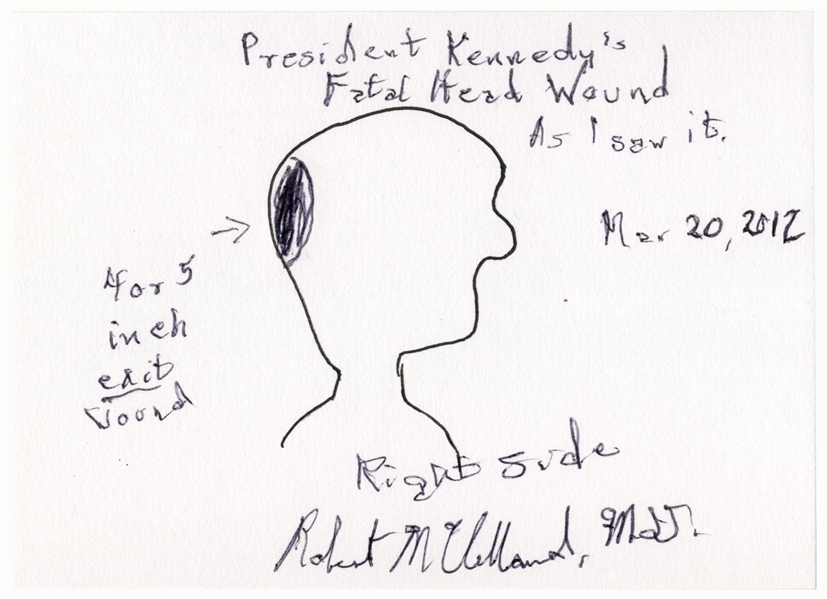 Signed Drawing of ''President Kennedy's Fatal Head Wound'' by Dr. Robert McClelland, the Physician Who Held President Kennedy's Head at the Dallas Hospital