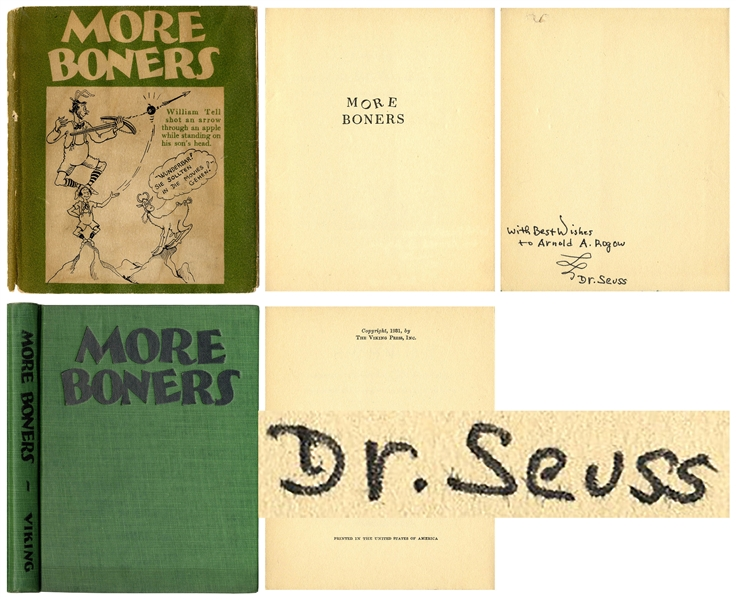 Dr. Seuss Signed First Edition, First Printing of His Adult Humor Book, ''More Boners'' in Original Dust Jacket -- Inscribed to Author-Psychoanalyst Arnold Rogow