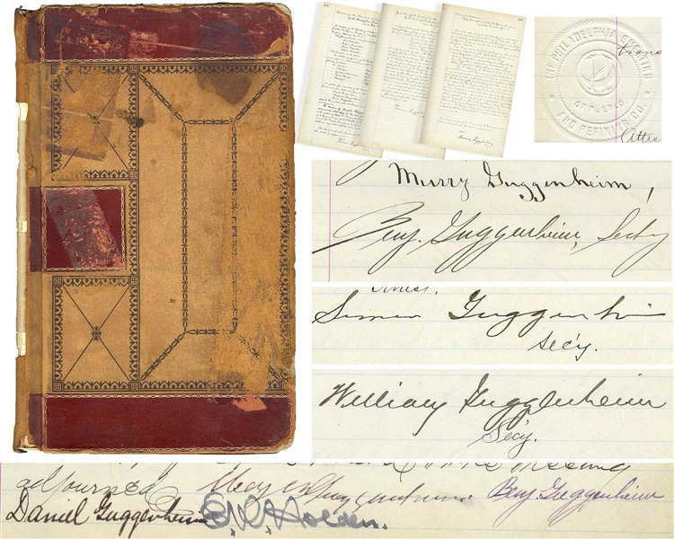 The Guggenheim Mining Ledger, From Its Articles of Incorporation in 1888 to Its Sale in 1901 -- Over 90 Pages & Signed by Patriarch Meyer Guggeneheim & Sons Daniel, Benjamin, William, Morris & Simon