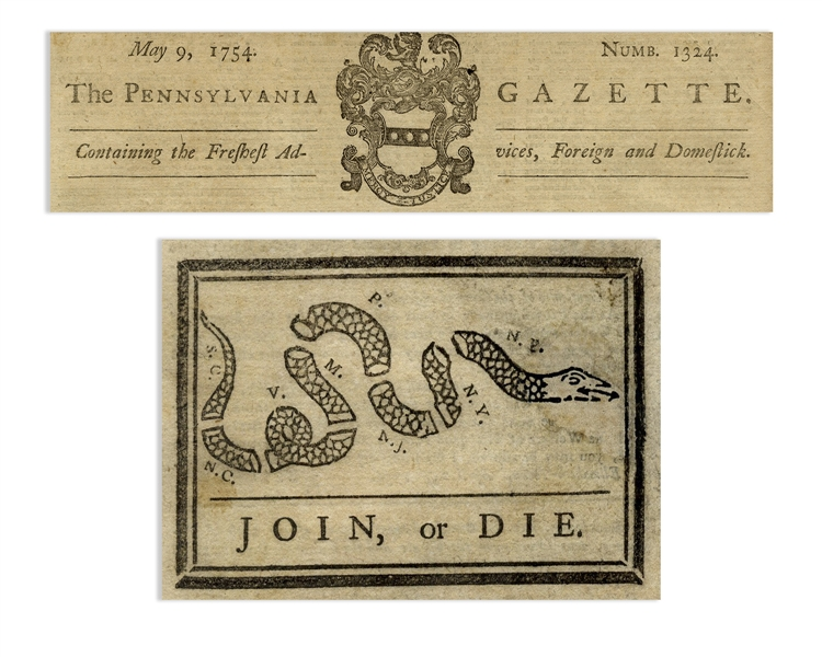 ''JOIN, or DIE'' Newspaper From Benjamin Franklin's ''Pennsylvania Gazette'' in 1754 -- The Most Influential Political Cartoon in America's History & Only Known Copy Apart From the Library of Congress
