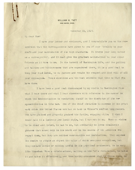 William Howard Taft Excoriates President Woodrow Wilson for His Handling of WWI -- ''...Wilson's selfish temperament...he loves idealistic phrases that sound well in his mouth...''