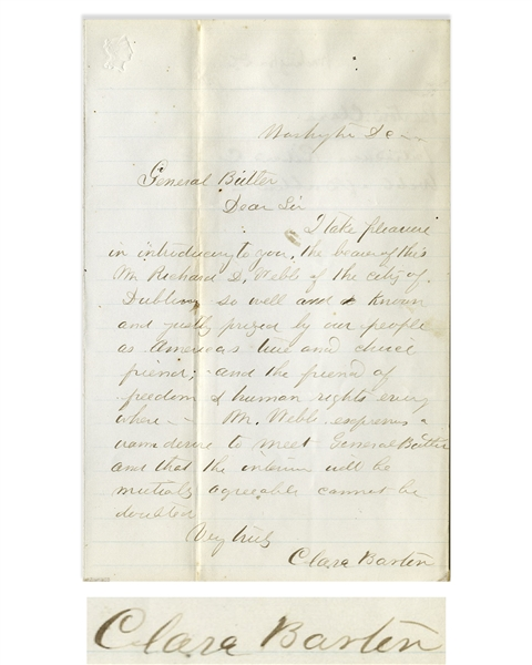 Clara Barton Autograph Letter Signed to General Benjamin Butler, Introducing Butler to the Irish Abolitionist Richard D. Webb -- ''...the friend of freedom & human rights everywhere...''