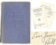 Bill Wilson Signed Copy of the Alcoholics Anonymous Big Book -- ...of your devotion to AAs Grapevine...Bill