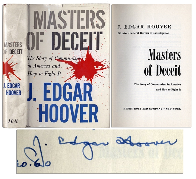 J. Edgar Hoover Signed Copy of ''Masters of Deceit'' -- Hoover's Analysis of the Communist Threat