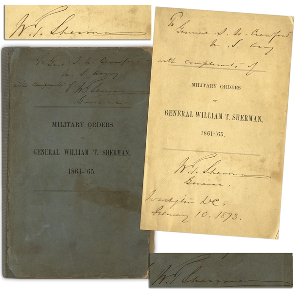 General William T. Sherman Twice-Signed Copy of ''Military Orders of General William T. Sherman, 1861-'65'' -- Inscribed to Civil War General Samuel W. Crawford