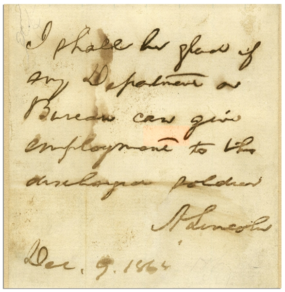 Abraham Lincoln Autograph Note Signed as President -- Recommending Employment to a Discharged Soldier