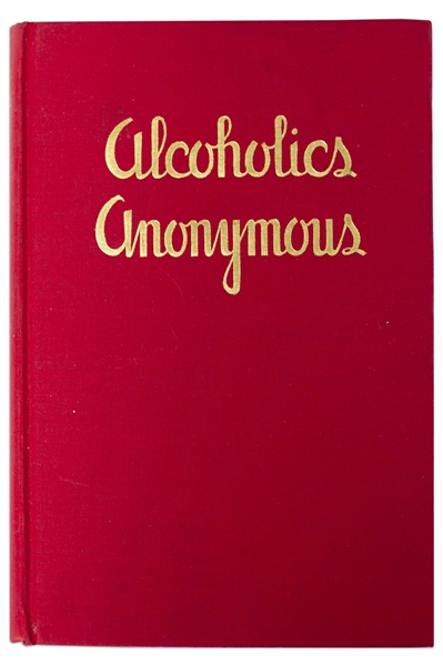 First Edition, First Printing of Alcoholics Anonymous ''Big Book'' -- One of Less Than 2,000 Copies, Scarce in Original First Printing Dust Jacket