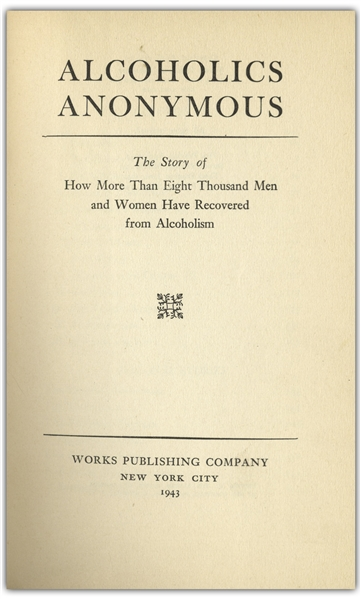 Alcoholics Anonymous ''Big Book'' First Edition, Fourth Printing