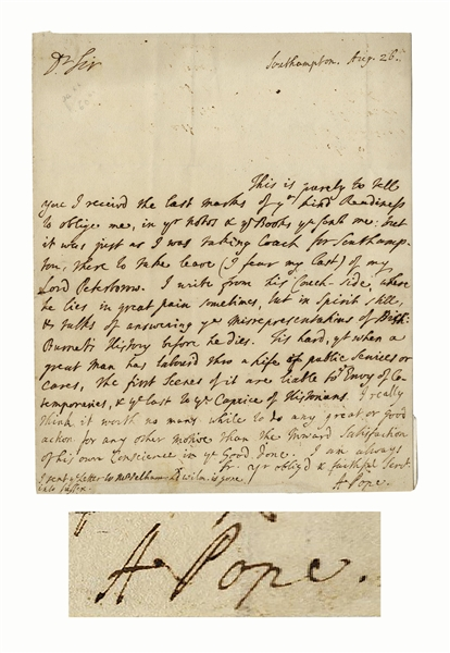 Alexander Pope Autograph Letter Signed -- ''...I really think it worth no man's while to do any great or good action for any other motive than the inward satisfaction of his own conscience...''