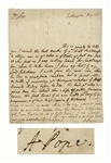 Alexander Pope Autograph Letter Signed -- ...I really think it worth no mans while to do any great or good action for any other motive than the inward satisfaction of his own conscience...