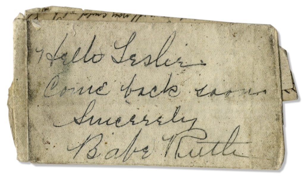 Babe Ruth Autograph Note Signed -- ''Come back soon...Babe Ruth''