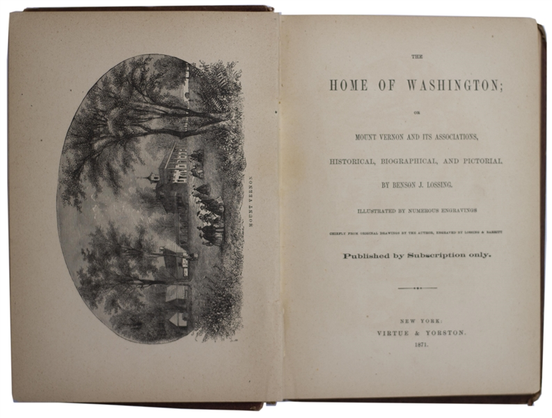 ''The Home of Washington'' 1871 Book by Benson J. Lossing, With Numerous Engravings and Illustrations of Mt. Vernon and George Washington