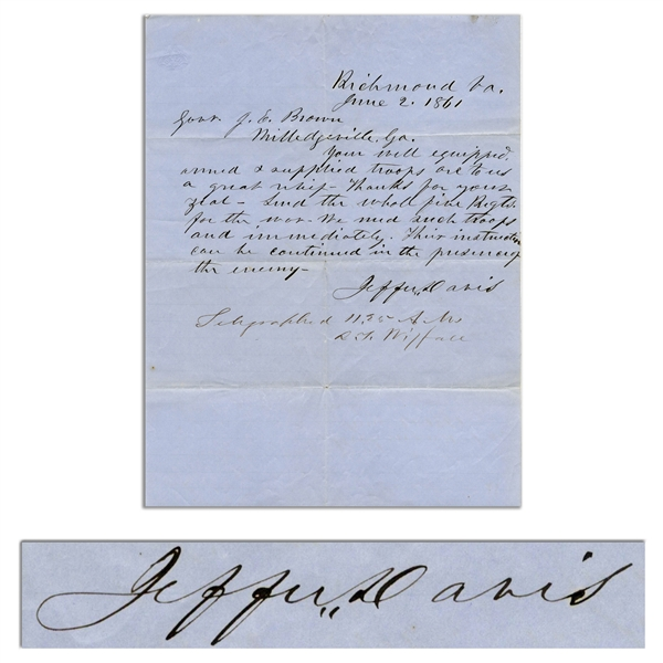 Jefferson Davis Autograph Letter Signed to Georgia's Governor in June 1861, Asking for Troops -- ''...your well equipped, armed & supplied troops are to us a great relief - thanks for your zeal...''